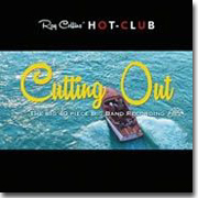 Ray Collins' HOT-CLUB: Cutting Out